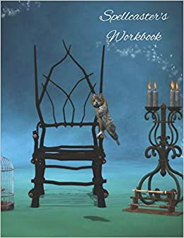 Spellcaster's Workbook: Witchs' spell paper composition book  A