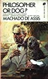 Philosopher or Dog?, Joaquim Maria Machado de Assis, 0380589826