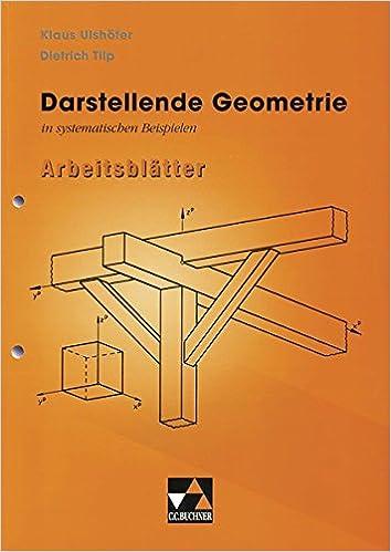 Begleitmaterial Mathematik / Darstellende Geometrie in Beispielen ...