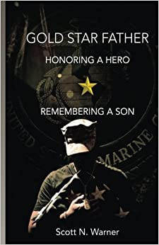 Book Gold Star Father - Honoring a Hero, Remembering a Son