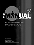 Fighters, Keepers, Losers, Reapers (The Manual 2) ((Men's Devotional))