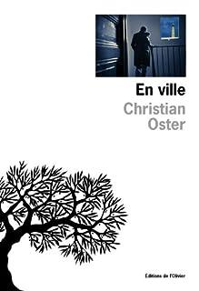 En ville, Oster, Christian