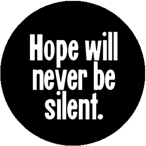 - Badge Button Pin Hope Will Never Be Silent Harvey Milk Quote LGBT Slogan Gay