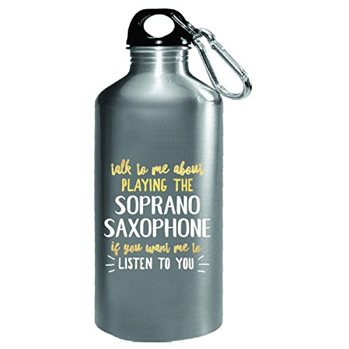Funny Gift For Soprano Saxophone Player Talk To Me About - Water (Christmas Soprano Saxophone)