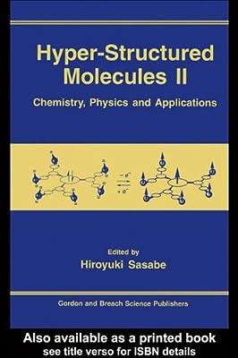 Hyper-Structured Molecules III