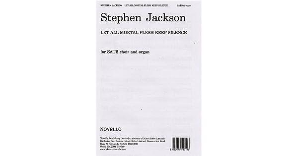 Amazon.com: Stephen Jackson: Let All Mortal Flesh Keep ...