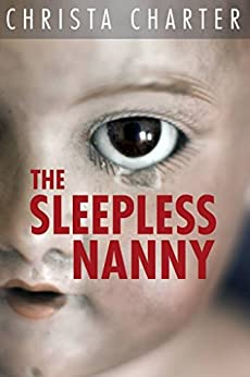 The Sleepless Nanny by [Charter, Christa]