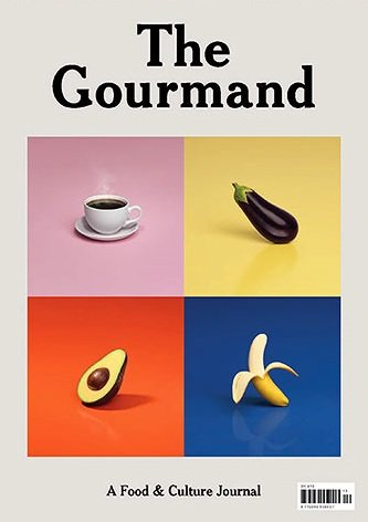 The Gourmand Magazine Issue 10 (Winter 2017) A Food & Culture Journal
