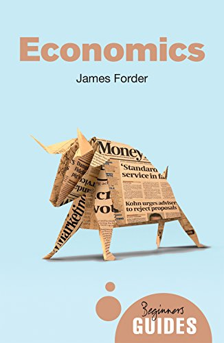 Economics: A Beginner's Guide (Beginner's Guides)