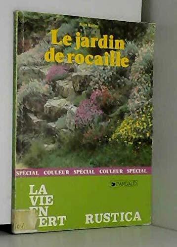 Le jardin de rocaille: 9782205028539: Amazon.com: Books