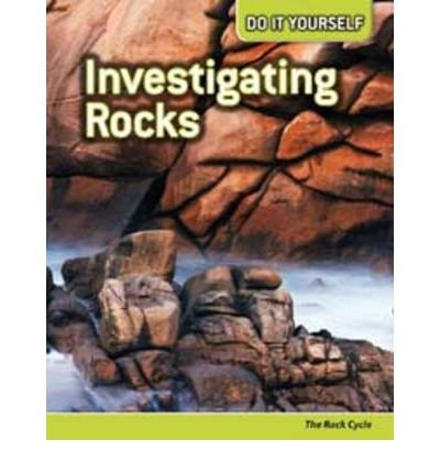 Download [(Investigating Rocks: The Rock Cycle )] [Author: Will Hurd] [Apr-2010] ebook