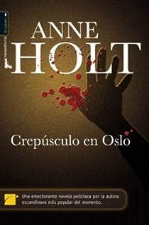 Crepusculo en Oslo ) par Anne Holt
