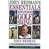 John Redman's Essentials of the Golf Swing, John Redman and Michael E. Thomason, 0525936033