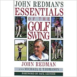 a8de6055e2f John Redman s Essentials of the Golf Swing  John Redman