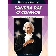 Sandra Day O'Connor: U.S. Supreme Court Justice