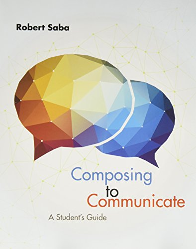 Bundle: Composing to Communicate: A Student's Guide, 1st + 2016 MLA Update Card + MindTap English, 1 term (6 months) Printed Access Card