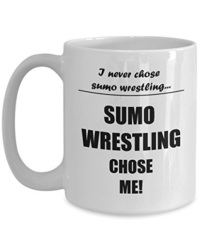 Sumo Wrestling Mug - I Never Chose Sumo Wrestling - Funny Coffee Gifts for Sumo Wrestlers]()