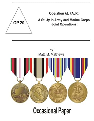 Operation Al Fajr A Study In Army And Marine Corps Joint