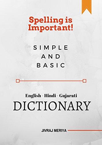 Simple & Basic English - Hindi - Gujarati Dictionary