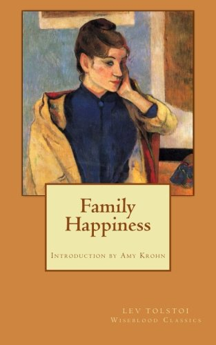 Read Online Family Happiness (Wiseblood Classics) (Volume 15) PDF