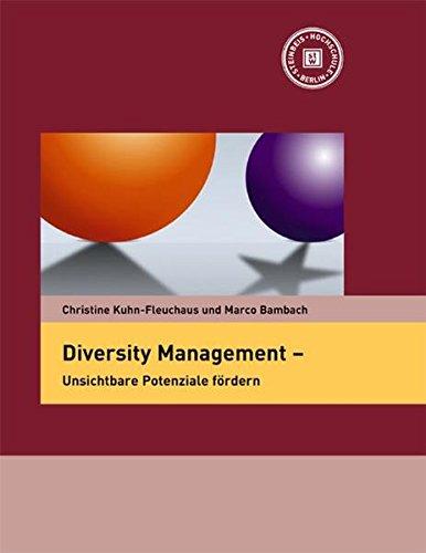 Diversity Management - Unsichtbare Potenziale fördern