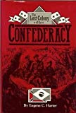 The Lost Colony of the Confederacy, Eugene C. Harter, 0878052593