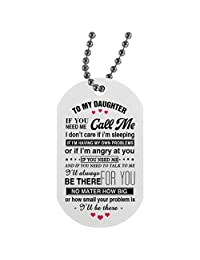 Personalized Gift from Dad Mom to My Daughter Dog Tags Necklace Jewelry - I'll Always Be There for You - Best Birthday Gift for Your Child/Children On Xmas, Birthday White/Silver On The Back Side