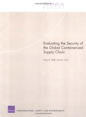 Evaluating the Security of the Global Containerized Supply Chain (Technical Report (RAND))
