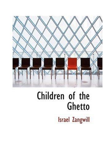 Read Online Children of the Ghetto ebook