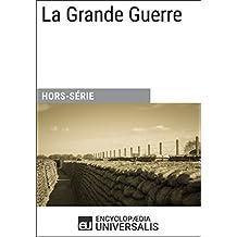 La Grande Guerre (French Edition)