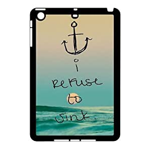 I Refuse To Sink ZLB552612 Brand New Phone Case for Ipad Mini, Ipad Mini Case by supermalls