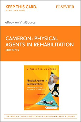 Physical Agents in Rehabilitation - Elsevier eBook on VitalSource (Retail Access Card): An Evidence-Based Approach to Practice, 5e
