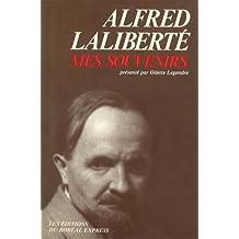 Alfred Laliberté : Mes Souvenirs