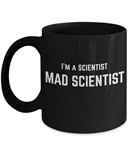 Mad Scientist Mug - I'm A Scientist, Mad Scientist - 11oz and 15oz Ceramic Funny Gift Coffee - While Talking Sunglasses