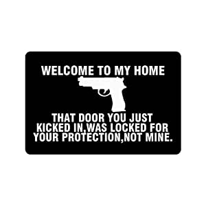 23 6 L X 15 7 W 3 16 Thickness Gun Humorous Funny Saying Quotes Welcome To