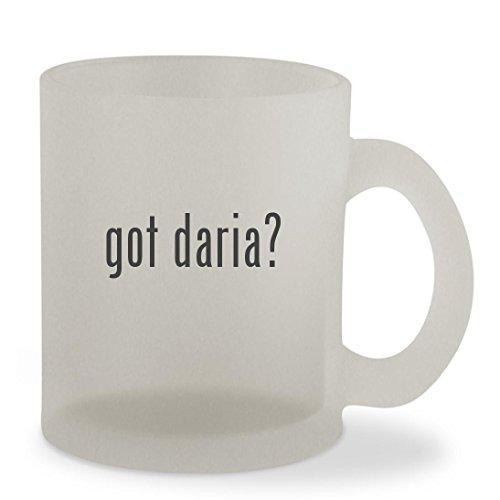 got daria? - 10oz Sturdy Glass Frosted Coffee Cup Mug