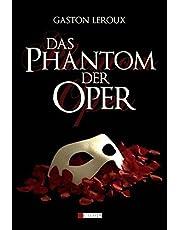 Das Phantom der Oper: Roman