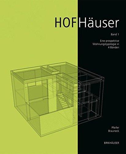 Hofhäuser: Eine Wohnbautypologie.