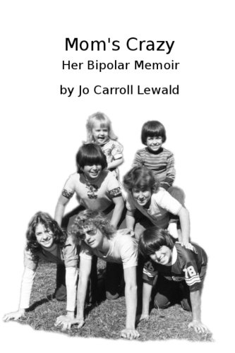 Mom's Crazy Her Bipolar Memoir