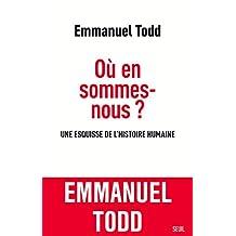 Où en sommes-nous ? Une esquisse de l'histoire humaine (French Edition)