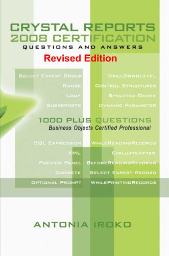 Download CRYSTAL REPORTS 2008 CERTIFICATION Questions and Answers Pdf