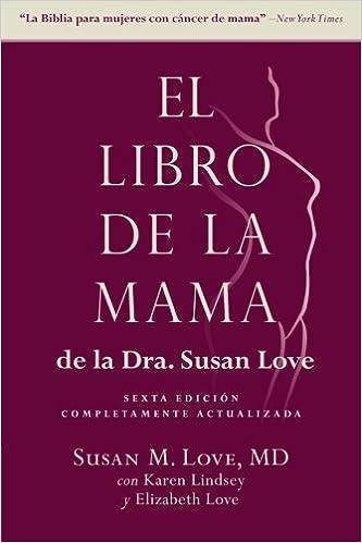 Book El libro de la mama de la Dra. Susan Love, sexta edición