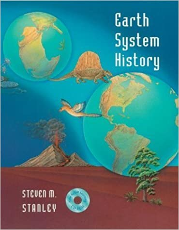 Earth System History & Student CD-Rom: with Student CD-ROM by Steven M. Stanley (1998-10-15)
