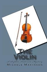 The Violin A Sophia Anderson Mystery