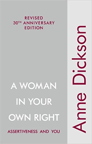 A Woman in Your Own Right: Assertiveness and You: Amazon co