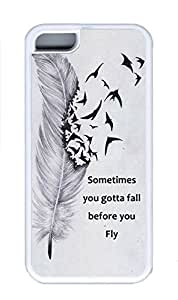 iPhone 5C Case, Sometimes You Gotta Fall Before You Fly Personalized Soft Rubber White Case Shock-Absorption Protective Bumper Cover for New Apple iPhone 5C