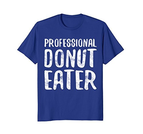 Mens Professional Donut Eater T-Shirt Funny Donut Lover Gift Large Royal (Donuts Coffee Mug)