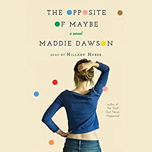 The Opposite of Maybe Audiobook
