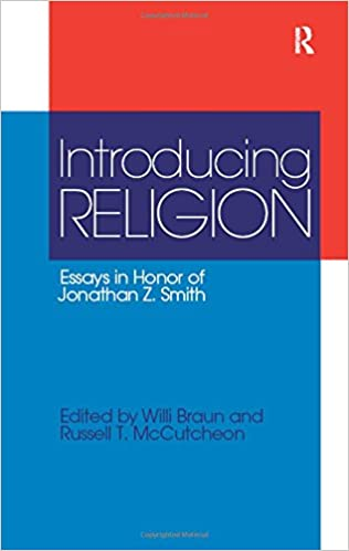 Thesis Example Essay Introducing Religion Essays In Honor Of Jonathan Zsmith Willi Braun  Russell T Mccutcheon  Amazoncom Books High School Essay Help also Argumentative Essay Thesis Statement Introducing Religion Essays In Honor Of Jonathan Zsmith Willi  High School Entrance Essays