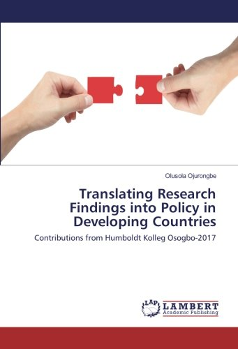 Translating Research Findings into Policy in Developing Countries: Contributions from Humboldt Kolleg Osogbo-2017 ebook